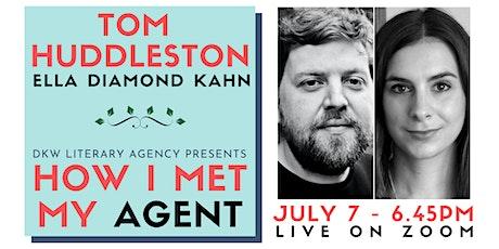 How I Met My Agent: Tom Huddleston & Ella Diamond Kahn tickets
