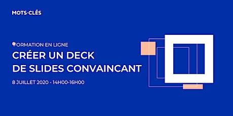 Créer un deck de slides convaincant ! billets