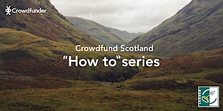 Crowdfund Scotland - How to: Find The Crowd For Your Crowdfunder tickets
