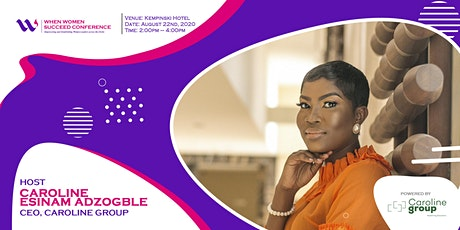 When Women Succeed Conference - Ghana 2020 Edition tickets