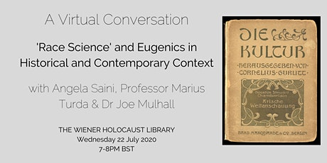 'Race Science' and Eugenics in Historical and Contemporary Context tickets