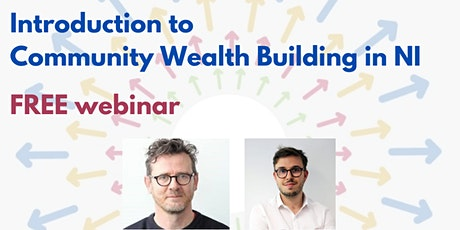 FREE webinar - Introduction to Community Wealth Building in NI tickets