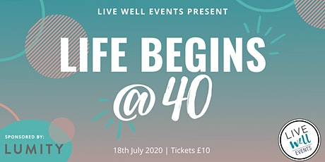 Live Well Events Present: Life Begins @40 tickets