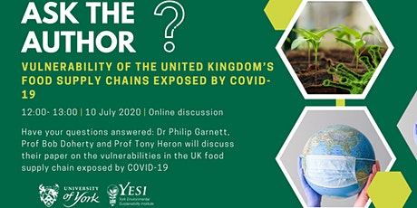 Ask the Author: UK food supply chain vulnerabilities exposed by COVID-19 tickets