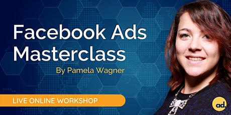 [Live Online Workshop] Facebook Ads Masterclass (incl. Instagram Ads) tickets