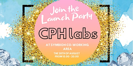 CPHlabs Launch Party tickets
