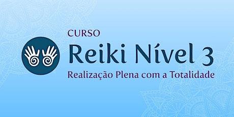 Reiki Nível 3 - Realização Plena com a Totalidade ingressos