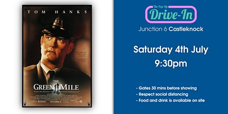Junction 6 - The Green Mile Drive-in Movie tickets