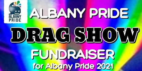 Albany Pride Drag Show Fundraiser tickets