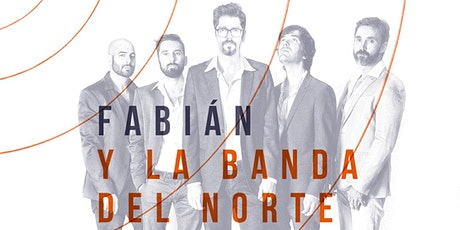Fabián y La Banda del Norte entradas