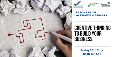 Lessons from  Lockdown - Creative Thinking to Build Your Business tickets