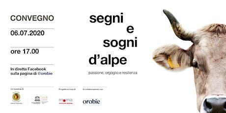 """CONVEGNO """"Segni e Sogni d'Alpe"""" biglietti"""
