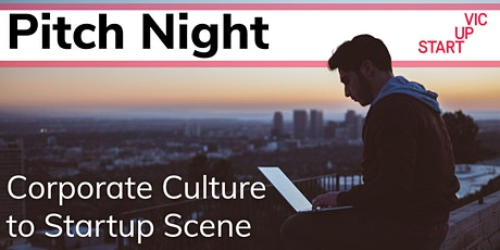 Pitch Night: Corporate Culture to Startup Scene tickets