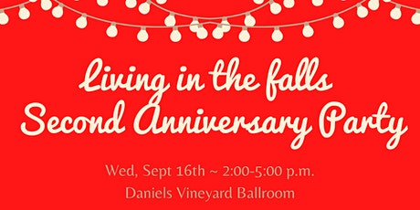 Living in the Falls 2nd Annual Anniversary Celebration tickets