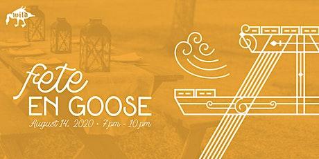 Fete en Goose tickets
