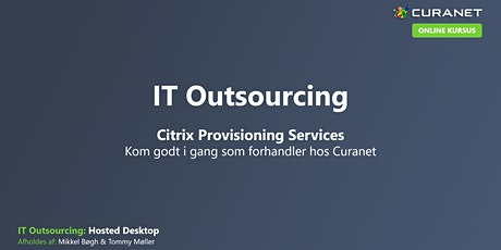 Citrix Provisioning Services - Detaljeret gennemgang af Hosted Desktop tickets