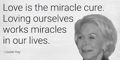 ONLINE  COURSE - JOURNEY TO SELF LOVE - Inspired by Louise Hay tickets