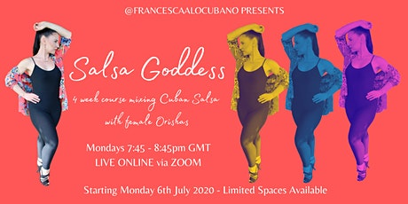 Salsa Goddess - Mixing Cuban Salsa with female Orishas tickets