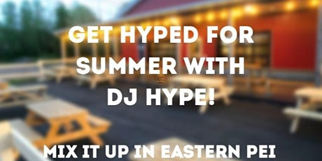Mix it up in Eastern PEI - DJ Hype @ Bogside tickets