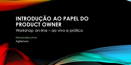Workshop Express:Introdução ao papel do Product Owner ingressos