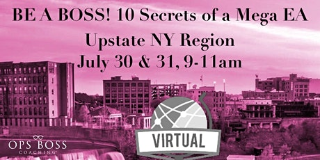 Be a Boss! 10 Secrets of a Mega EA Virtual Edition!  July 30-31, 9-11am EST tickets