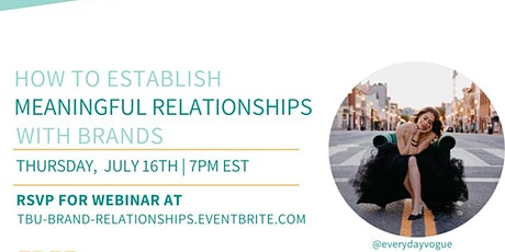 How To Establish Meaningful Relationships With Brands tickets