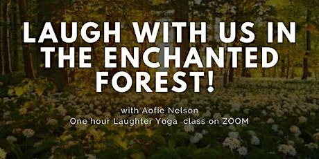 Laugh with us in the enchanted forest! Webinar tickets