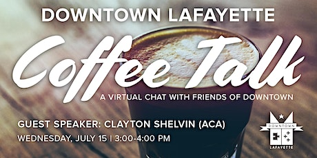 Downtown Coffee Talk with Clayton Shelvin tickets