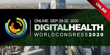DIGITAL HEALTHCARE CONFERENCE LONDON 2020 - SEP tickets