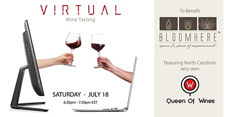 Queen of Wines Virtual Wine Tasting Fundraiser to Benefit BLOOMHERE tickets