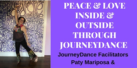 Peace and Love Inside & Outside Through JourneyDance tickets