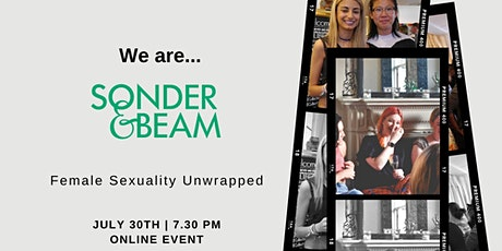 We are Sonder & Beam: Female Sexuality Unwrapped tickets
