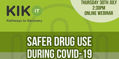 Safer drug use during COVID-19 tickets