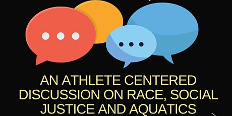 Let's Talk: An Athlete Discussion on Race, Social Justice, and Aquatics tickets
