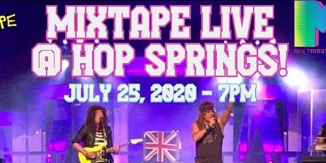 Mixtape 1980s tribute live at Hop Springs Amphitheater tickets