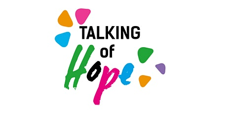 Talking of Hope tickets