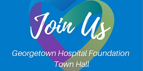 Georgetown Hospital Foundation Town Hall tickets