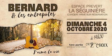 Bernard & Les Entrepotes billets