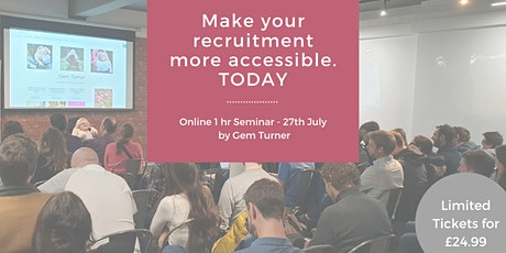 Make your recruitment more accessible, TODAY tickets