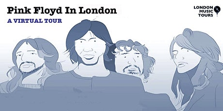 Pink Floyd – A Virtual Tour Of London tickets