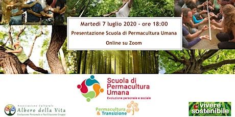 Presentazione della Scuola di Permacultura Umana biglietti