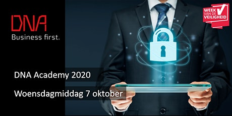 DNA Academy 2020 - Gevaren, gevolgen en oplossingen rondom IT-security! tickets