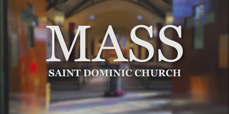 Sunday Mass at Saint Dominic Church on July 5, 2020 tickets