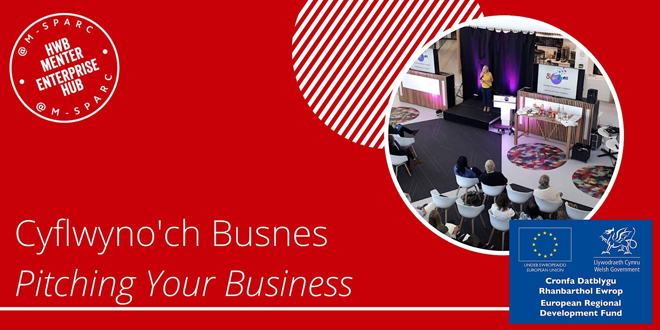 Covid-19: Cyflwyno'ch Busnes / Pitching Your Business