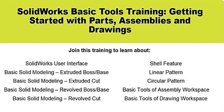 SolidWorks Basic Tools Training: Getting Started with Parts & Assemblies tickets