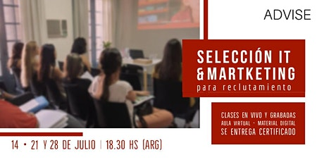 Selección IT y Marketing de reclutamiento 12, 21 y 28 de Julio (Online) entradas