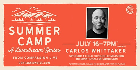 Summer Camp with Carlos Whittaker Tickets