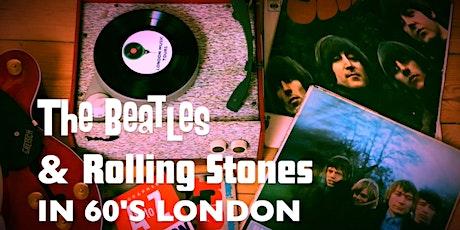 Beatles & Stones In 1960s London tickets