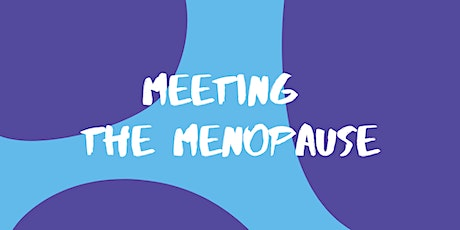 Meeting The Menopause tickets