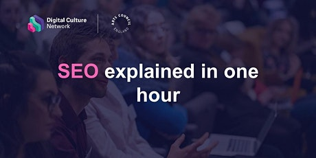 SEO explained in one hour tickets